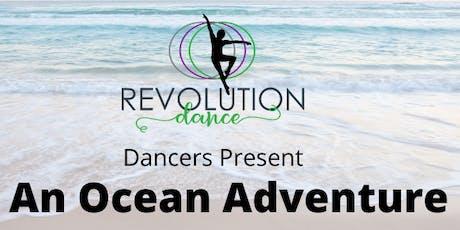 Revolution Dance: An Ocean Adventure tickets