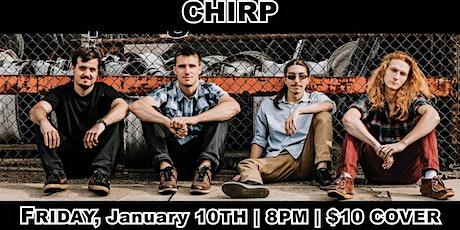 Chirp tickets