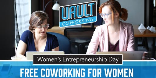 Women's Entrepreneurship Day: Free Coworking at Vault
