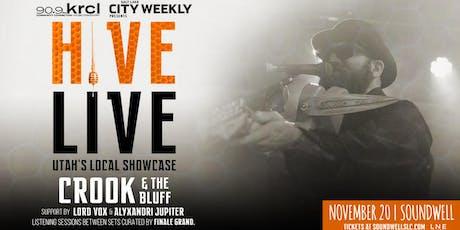 Hive Live ft. Crook & The Bluff w. Lord Vox & Alyxandri Jupiter tickets