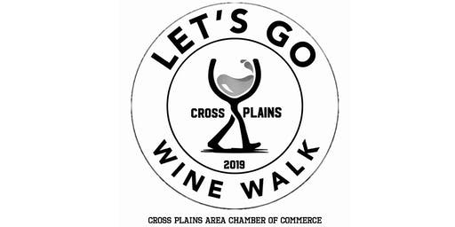 1st Annual Cross Plains Wine Walk 2019