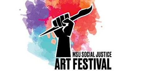 MSU 3rd Annual Social Justice Art Festival tickets