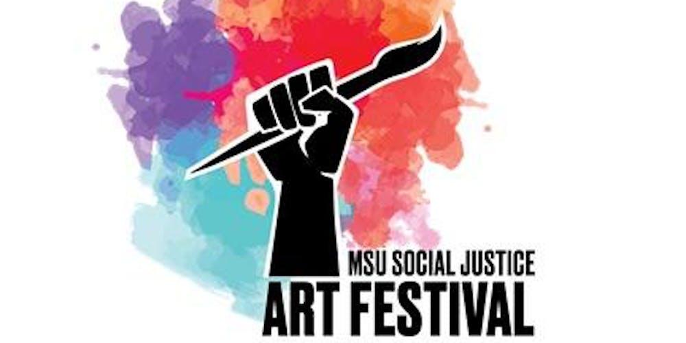 East Lansing Art Festival 2020.Msu 3rd Annual Social Justice Art Festival Tickets Fri Jan
