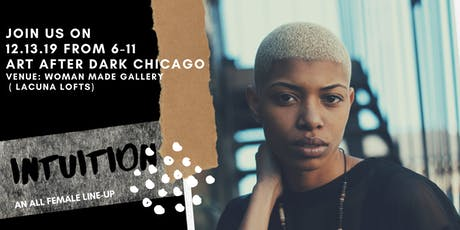 Art after Dark Chicago | Intuition  tickets