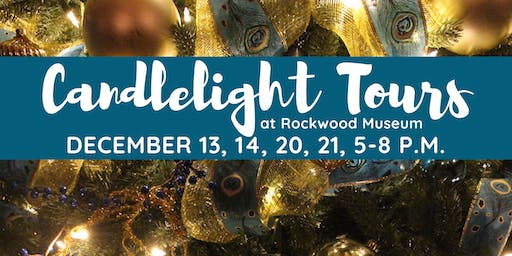 Holiday Candlelight Tours at Rockwood Museum