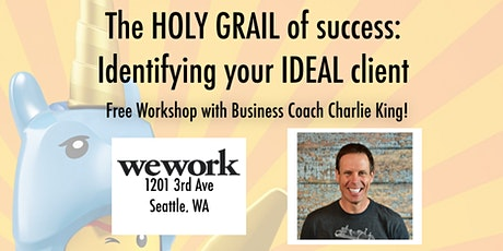 Holy Grail of Success: Identifying your Ideal Client tickets