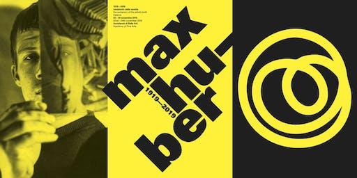 Max Huber 1919–2019
