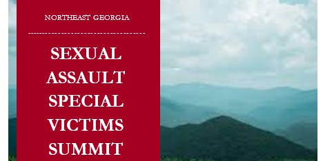 Northeast Georgia Sexual Assault Special Victims Summit