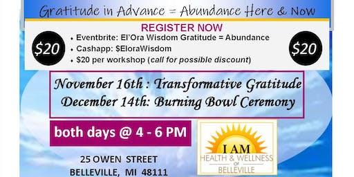 Gratitude = Abundance PART 1 - 11/2019, by El'Ora Wisdom