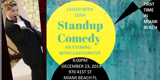 Laugh with Leah An (Intimate )Evening of Comedy with Leah Forster