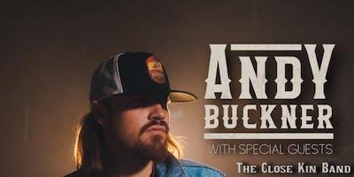 Andy Buckner w/The Close Kin Band