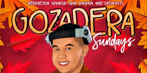 LA GOZADERA | Your Caliente Sundays at SEVILLA LBC with DJ QUICK