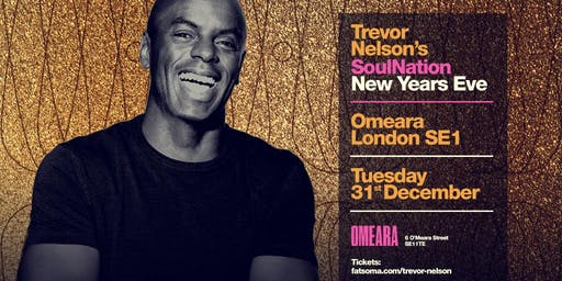 Trevor Nelson Soul Nation New Years Eve 2019