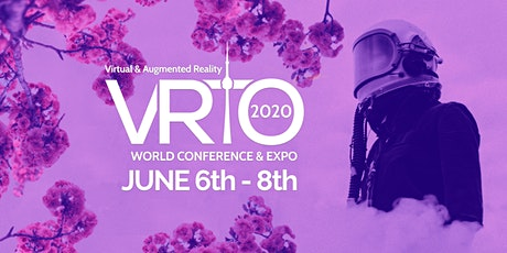VRTO 2020 Virtual Reality & Augmented Reality World Conference tickets