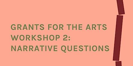 Grants for the Arts Workshop 2: Narrative Questions tickets