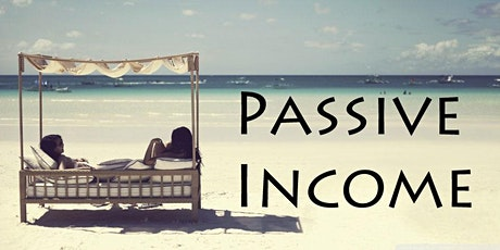 How To Earn Passive Income Online by Riding The Latest Trends tickets