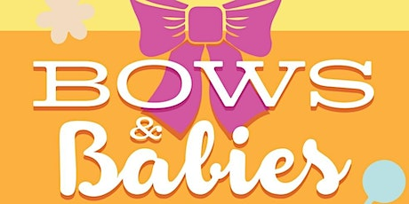 Tea Party 4 Girls -  Bows & Babies tickets
