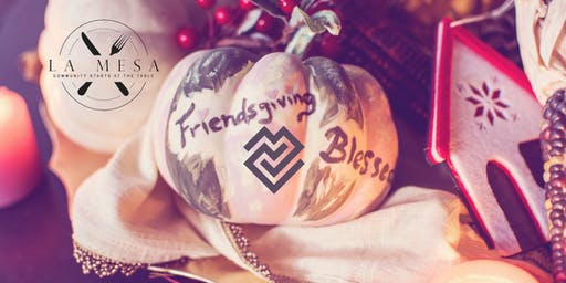 La Mesa Friendsgiving