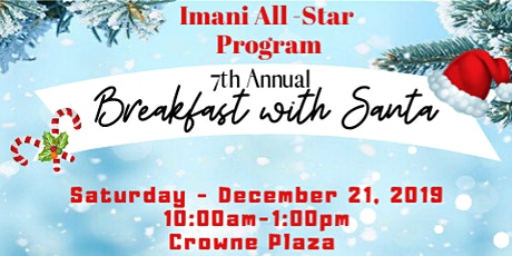 7th Annual Breakfast with Santa Sponsored by the IMANI All Star Program tickets