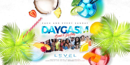 DAYGASM REVERSE BRUNCH + DAY PARTY