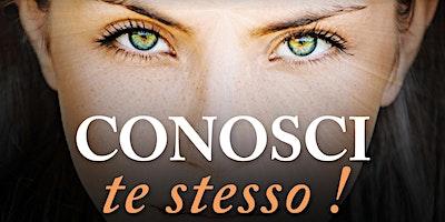 CONOSCI TE STESSO