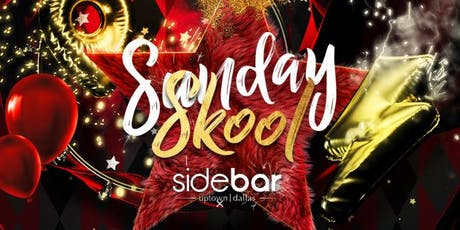 Sunday Skool Night Party at Sidebar tickets