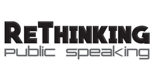 Rethinking Public Speaking: Creating An Attitude of Confidence & Enthusiasm