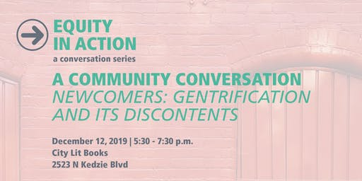 SOLD OUT: MPC Think & Drink A Community Conversation | Newcomers: Gentrification and Its Discontents