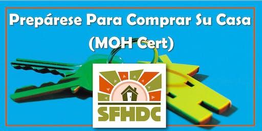 12/14/2019 Prepárese Para Comprar Su Casa Requerido para el certificado MOH @SFHDC (En Espanol!)