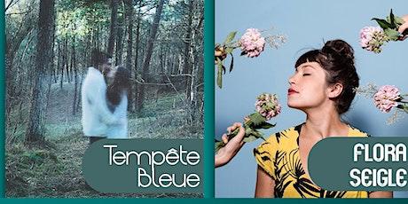 Tempête Bleue // Flora Seigle tickets