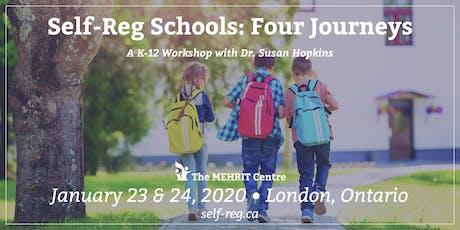 Self-Reg Schools: Four Journeys (London, Ontario 2020) tickets