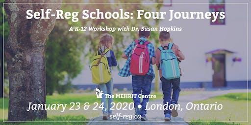 Self-Reg Schools: Four Journeys (London, Ontario 2020)