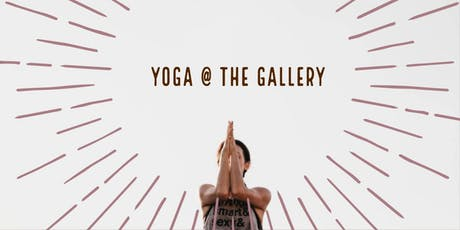Yoga @ the Gallery tickets