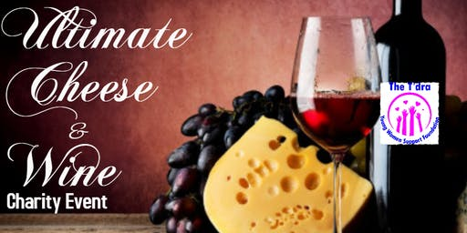 The Ultimate Wine & Cheese Charity Event