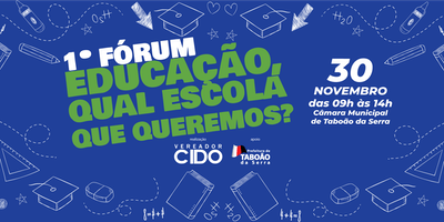 1º Fórum: Educação, Qual Escola que Queremos?
