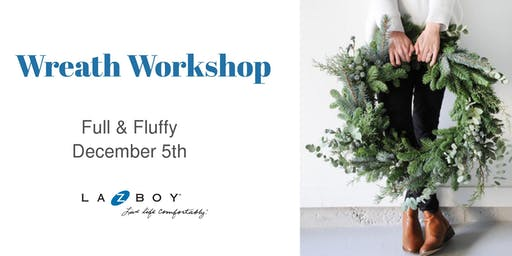 Wreath Workshop - Dec 5