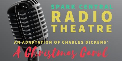 Spark Central Radio Theatre: A Christmas Carol