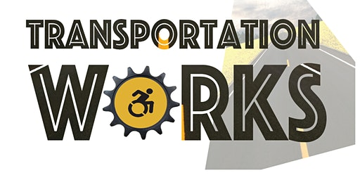 Transportation Works: Stop, Collaborate, and Listen!