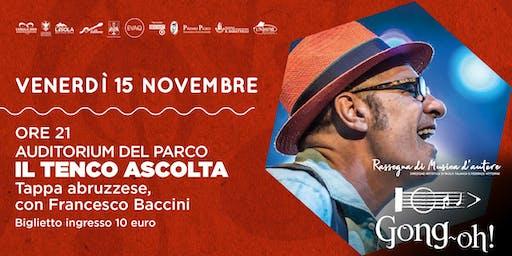 """Francesco Baccini a """"Il Tenco ascolta"""""""