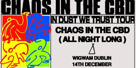 IDWT with Chaos In The CBD tickets