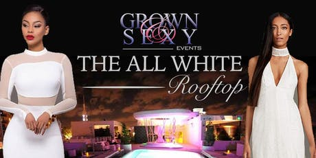 "THE GROWN & SEXY ""JAZZ IN THE GARDENS"" l DJ'S BALL WEEKEND tickets"