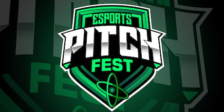 Esports Pitch Fest! tickets