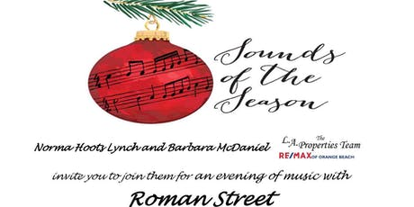 The L.A Properties Team RE/MAX of OB Christmas Concert Feat. Roman Street tickets