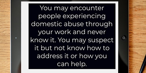 Working with men or women who live with domestic abuse