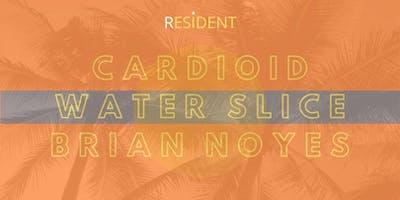 Cardioid, Water Slice & Brian Noyes