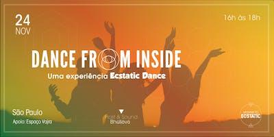 Dance From Inside: Uma experiência Ecstatic Dance
