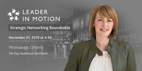 Leader in Motion Strategic Networking Roundtable tickets