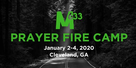 M633 Prayer Fire Camp w/Pastors Sino & Kellie Agueze tickets