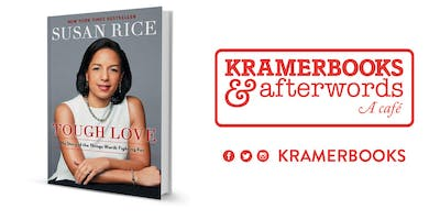 TOUGH LOVE by Susan Rice Signing at Kramerbooks!
