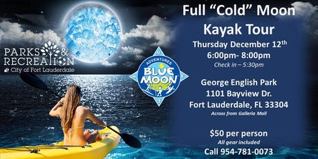"""Full """"Cold"""" Moon Kayak & SUP Tour tickets"""